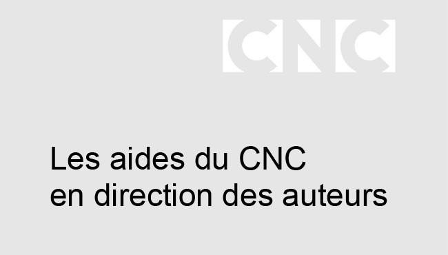 Les aides du CNC en direction des auteurs